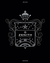 ZENITH, THE STORY OF A WATCH MANUFACTURE UNDER A GUIDING STAR