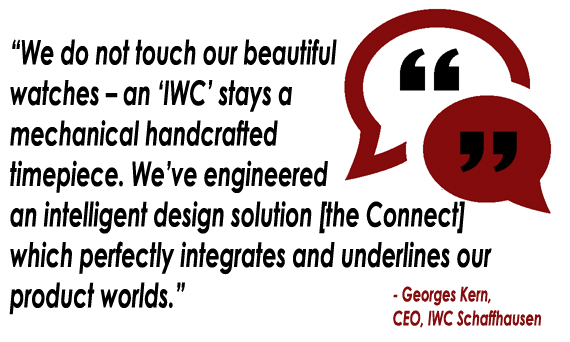 IWC CEO Georges Kern - quote on IWC Connect